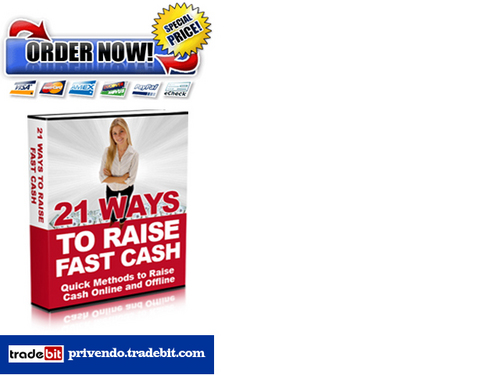 Product picture 21 Ways To Raise Fast Cash